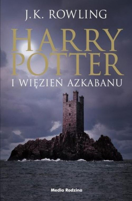 Harry Potter i więzień Azkabanu - Rowling Joanne K. | okładka