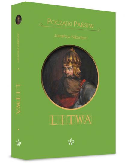 Początki państw. Litwa - Nikodem Jarosław   okładka