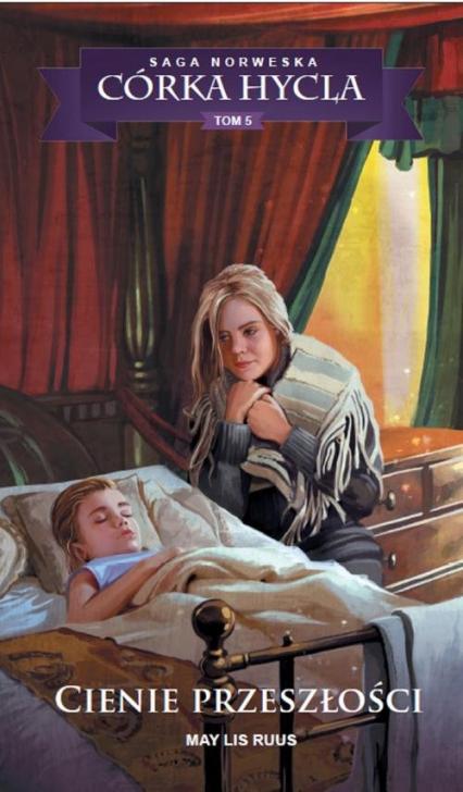 Saga Norweska Córka hycla 5 Cienie przeszłości - Ruus May Lis   okładka