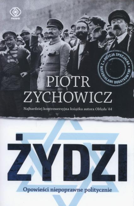 Żydzi Opowieści niepoprawne politycznie - Piotr Zychowicz | okładka