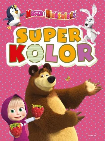 Masza i Niedźwiedź. Superkolor - zbiorowe opracowanie | okładka