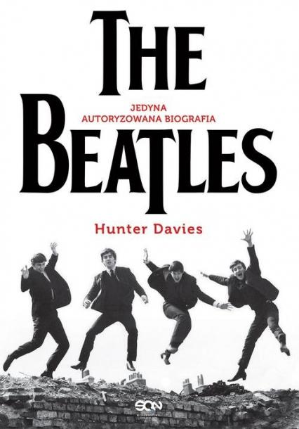 The Beatles Jedyna autoryzowana biografia - Hunter Davies   okładka