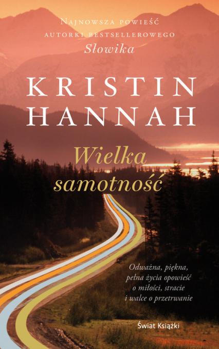 Wielka samotność - Kristin Hannah   okładka