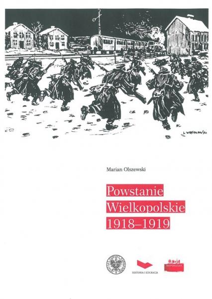 Powstanie Wielkopolskie 1918-1919 - Marian Olszewski | okładka