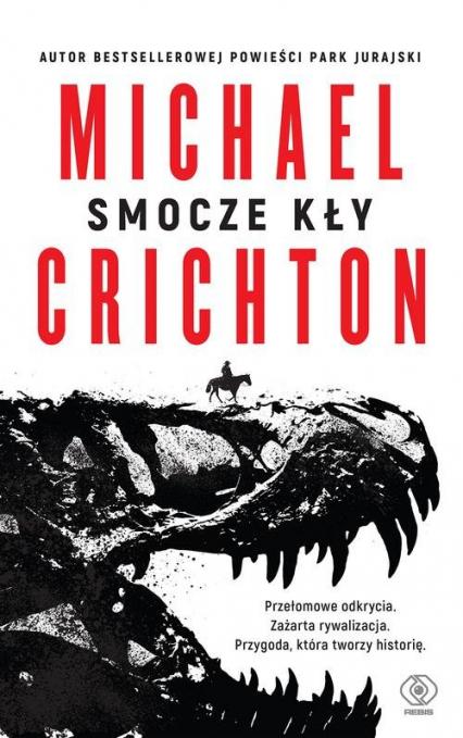 Smocze kły - Michael Crichton | okładka