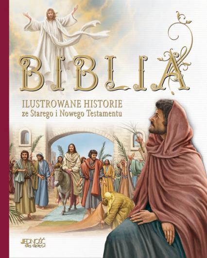 Biblia Ilustrowane historie ze Starego i Nowego Testamentu - Miklos Malvina, Katalin Marian, Judit Donsz, (ilustracje) | okładka