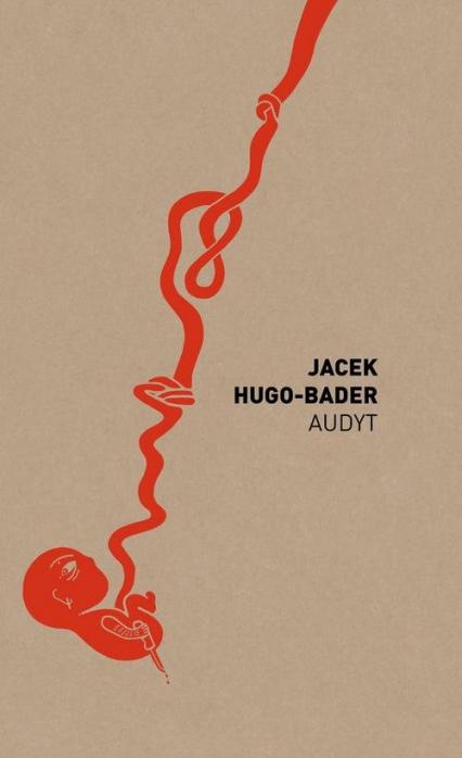 Audyt - Jacek Hugo-Bader | okładka