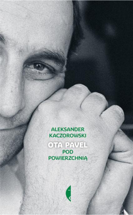Ota Pavel Pod powierzchnią - Aleksander Kaczorowski | okładka