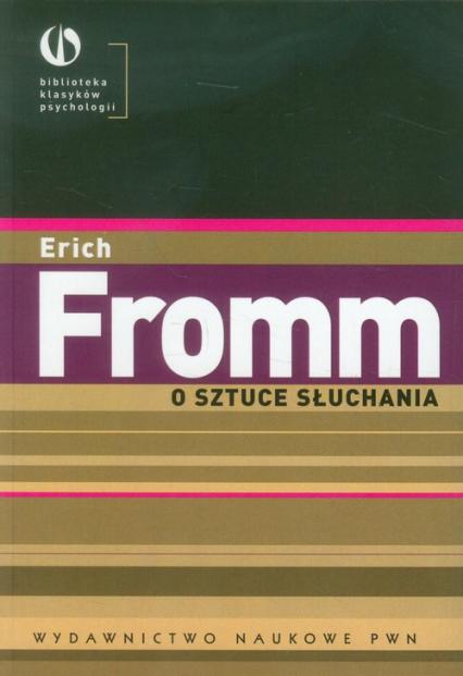 O sztuce słuchania - Erich Fromm | okładka