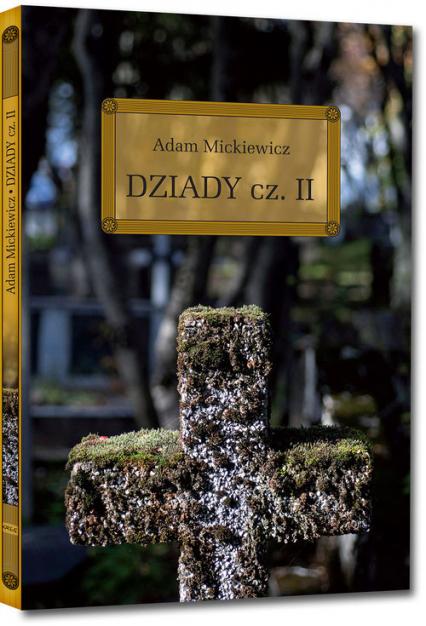 Dziady Część 2 - Adam Mickiewicz | okładka