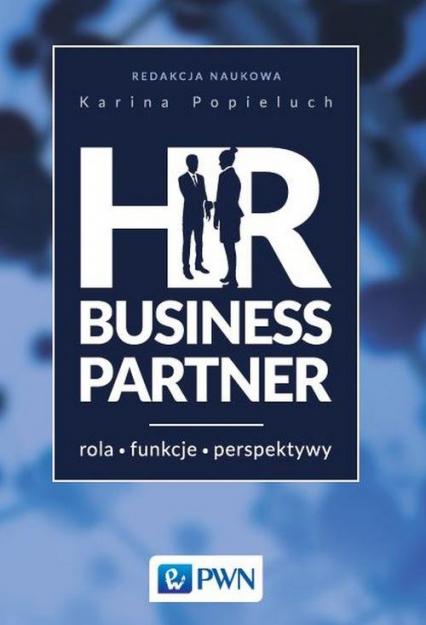 HR Business Partner Rola - Funkcje - perspektywy -    okładka