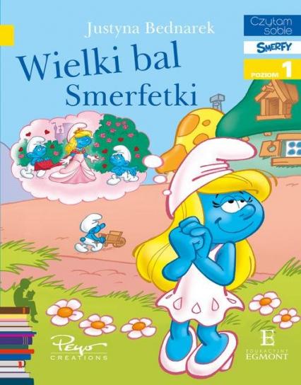 Wielki bal Smerfetki Czytam sobie - Justyna Bednarek | okładka