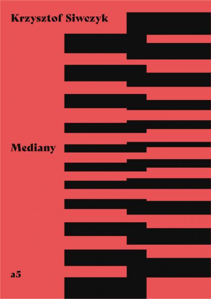 Mediany - Krzysztof Siwczyk | okładka