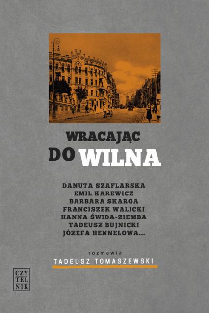 Wracajac do Wilna - Tadeusz Tomaszewski | okładka