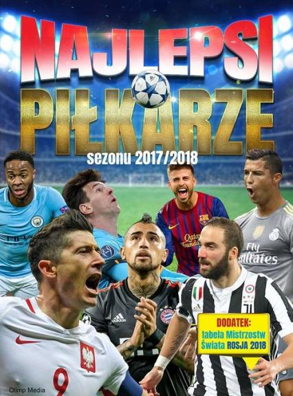 Najlepsi piłkarze sezonu 2017/2018 - zbiorowe opracowanie | okładka