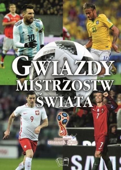 Gwiazdy Mistrzostw Świata - Zbiorowa Praca | okładka