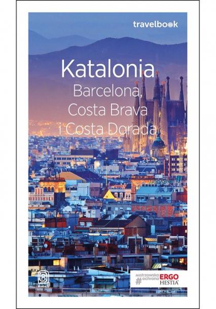Katalonia Barcelona, Costa Brava i Costa Dorada Travelbook - Dominika Zaręba | okładka