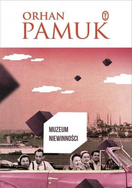 Muzeum niewinności - Orhan Pamuk | okładka