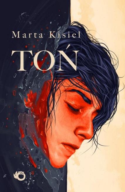 Toń - Marta Kisiel | okładka