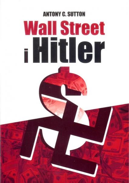 Wall Street i Hitler - Sutton Antony C. | okładka