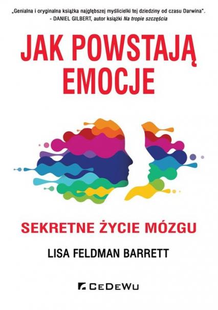 Jak powstają emocje Sekretne życie mózgu - Feldman Barrett Lisa | okładka