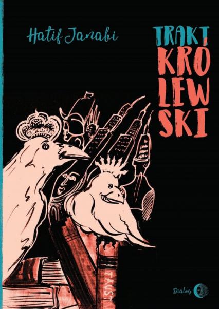Trakt Królewski (wydanie polsko-arabskie) - Janabi Hatif | okładka