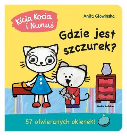 Kicia Kocia i Nunuś Gdzie jest szczurek? - Anita Głowińska   okładka