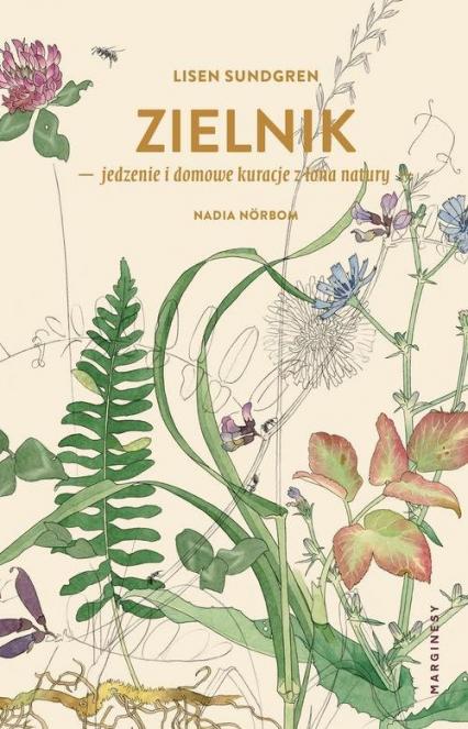 Zielnik jedzenie i domowe kuracje z łona natury - Lisen Sundgren   okładka