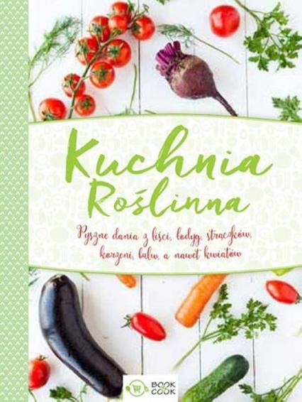 Kuchnia Roślinna -  | okładka