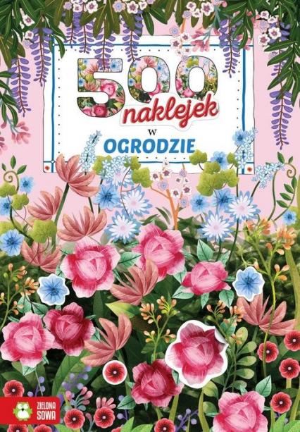 500 naklejek W ogrodzie -  | okładka