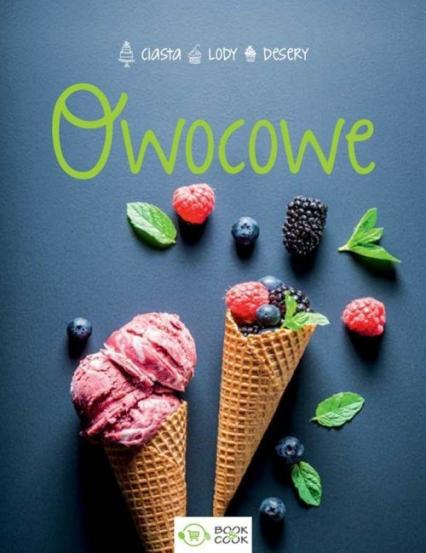 Owocowe Lody Desery Ciasta -  | okładka