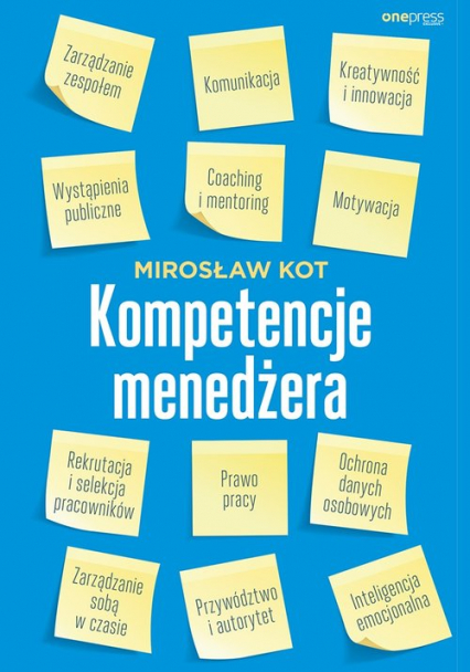 Kompetencje menedżera - Mirosław Kot | okładka