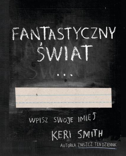 Fantastyczny Świat - Keri Smith | okładka