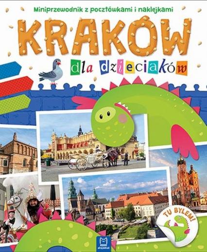 Kraków dla dzieciaków Miniprzewodnik z pocztówkami i naklejkami -  | okładka