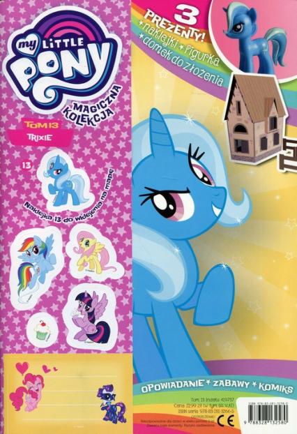 Magiczna Kolekcja My Little Pony 13 My Little Pony - zbiorowa praca   okładka