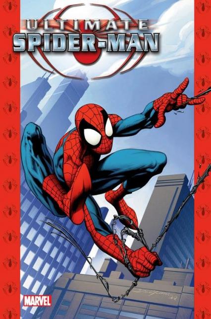 Ultimate Spider-Man Tom 1 - Bendis Brian Michael, Bagley Mark | okładka