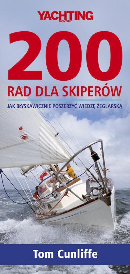 200 rad dla skiperów - Tom Cunliffe | okładka