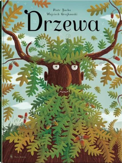 Drzewa - Grajkowski Wojciech, Socha Piotr | okładka