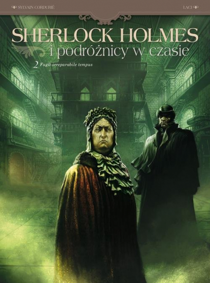 Sherlock Holmes i podóżnicy w czasie Fugit irreparabile tempus Tom. 2 - Cordurié Sylvain, Krstić-Laci Vladimir   okładka