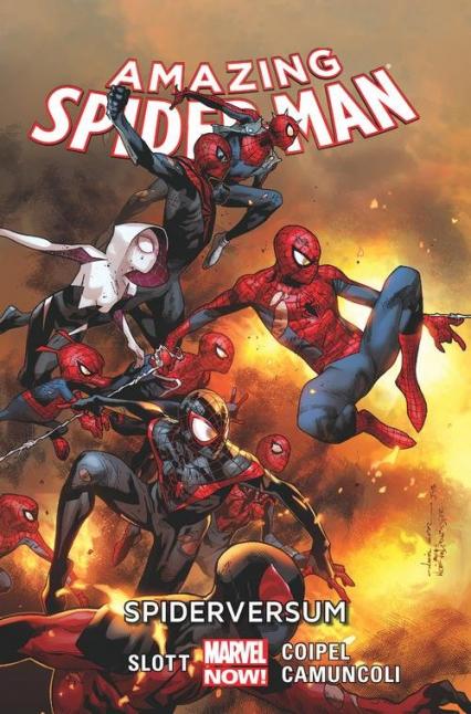 Amazing Spider-Man Tom 3 Spiderversum - Slott Dan, Camuncoli Giuseppe, Coipel Olivier | okładka