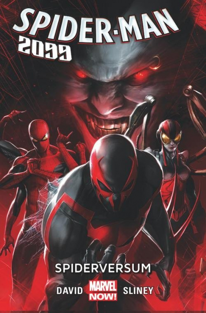 Spider-Man 2099 Tom 2 Spiderversum - David Peter, Sliney Will | okładka