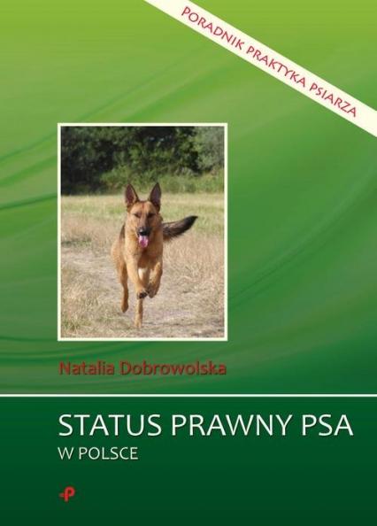 Status prawny psa w Polsce Poradnik praktyka psiarza - Natalia Dobrowolska | okładka