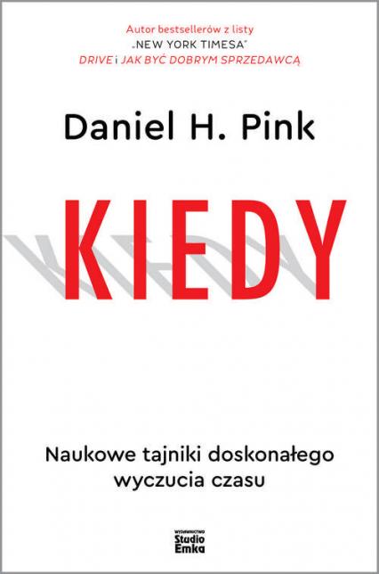 Kiedy Naukowe tajniki doskonałego wyczucia czasu - Pink Daniel H. | okładka