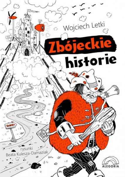 Zbójeckie historie - Wojciech Letki | okładka