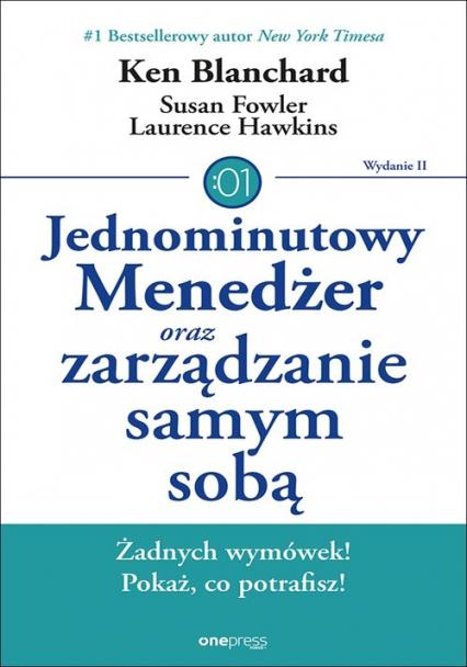 Jednominutowy Menedżer oraz zarządzanie samym sobą - Blanchard Ken, Fowler Susan, Hawkins Lawrence   okładka