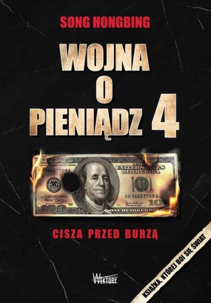 Wojna o pieniądz 4 Cisza przed burzą - Song Hongbing | okładka