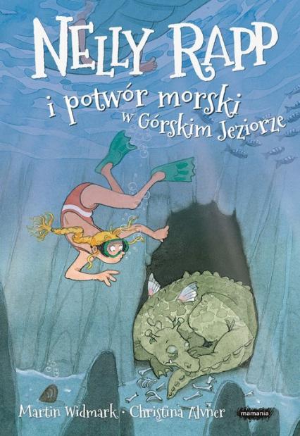 Nelly Rapp i potwór morski w Górskim Jeziorze - Martin Widmark | okładka