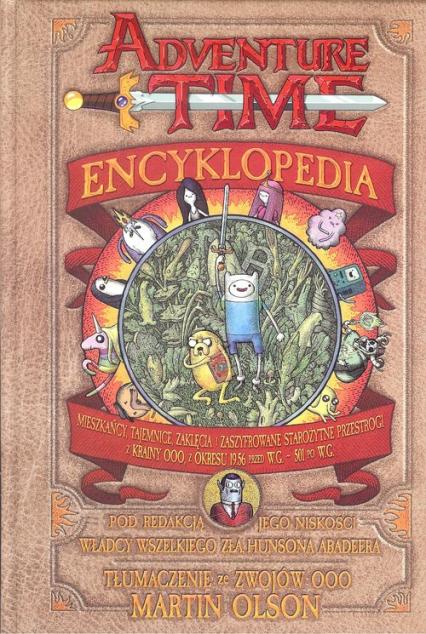 Adventure time Encyklopedia / Studio JG - zbiorowa Praca | okładka