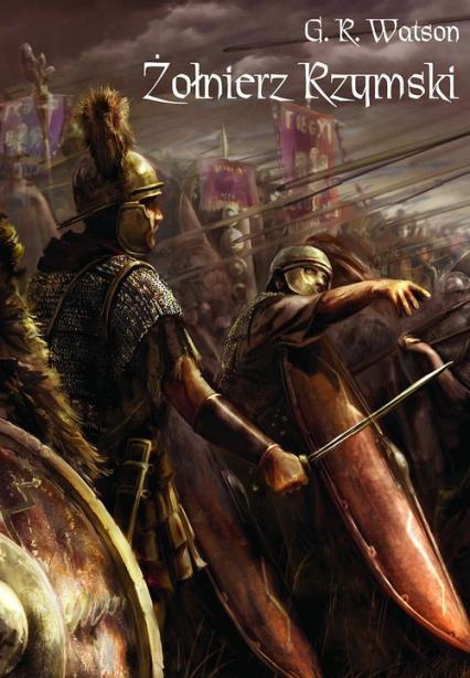 Żołnierz rzymski - Watson G. R. | okładka