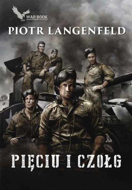 Pięciu i czołg - Piotr Langenfeld | okładka